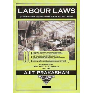 Ajit Prakashan's Labour Laws Notes For B.S.L &  LL. B by Jaibala A. Rahatekar