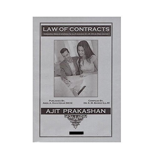 Ajit Prakashan\'s Law of Contracts Notes For LL.M Sem - III by Dr. K. M. Bawge