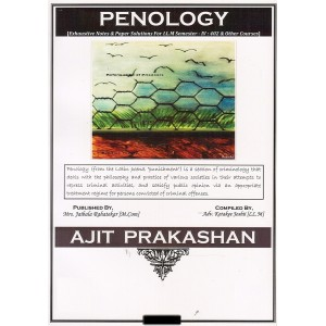 Ajit Prakashan's Penology Notes For LL.M Sem - IV by Adv. Ketakee Joshi