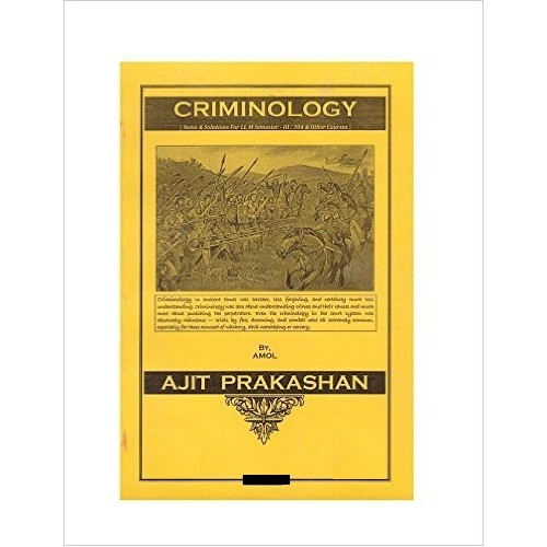 Ajit Prakashan's Criminology Notes for LL.M Sem - III