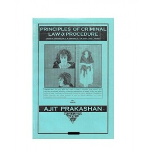Ajit Prakashan's Principles of Criminal Law : Solution to University Question Paper For LL.M Sem - III & IV