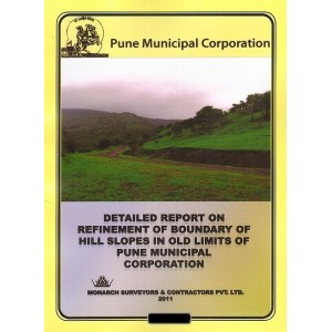 Ajit Prakashan's Detailed Report on Refinement of Boundary of Hill Slopes in Old Limits of Pune Municipal Corporation