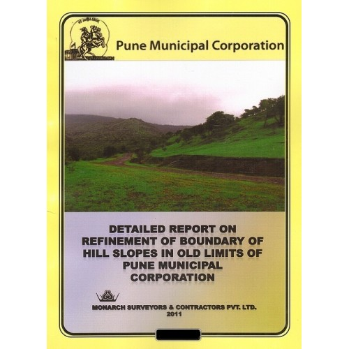 Ajit Prakashan's Detailed Report on Refinement of Boundary of Hill Slpes in Old Limits of Pune Municipal Corporation