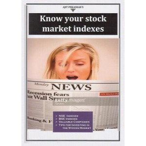 Ajit Prakashan's Know Your Stock Market Indexes by Mrs. Jaibala Amol Rahatekar