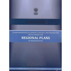 Ajit Prakashan's Standardised Development Control, and Promotion Regulations for Regional Plans in Maharashtra