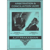Ajit Prakashan's Arbitration Conciliation (ADR) notes for BSL & LL.B in English by Mrs. Nanda Lahade