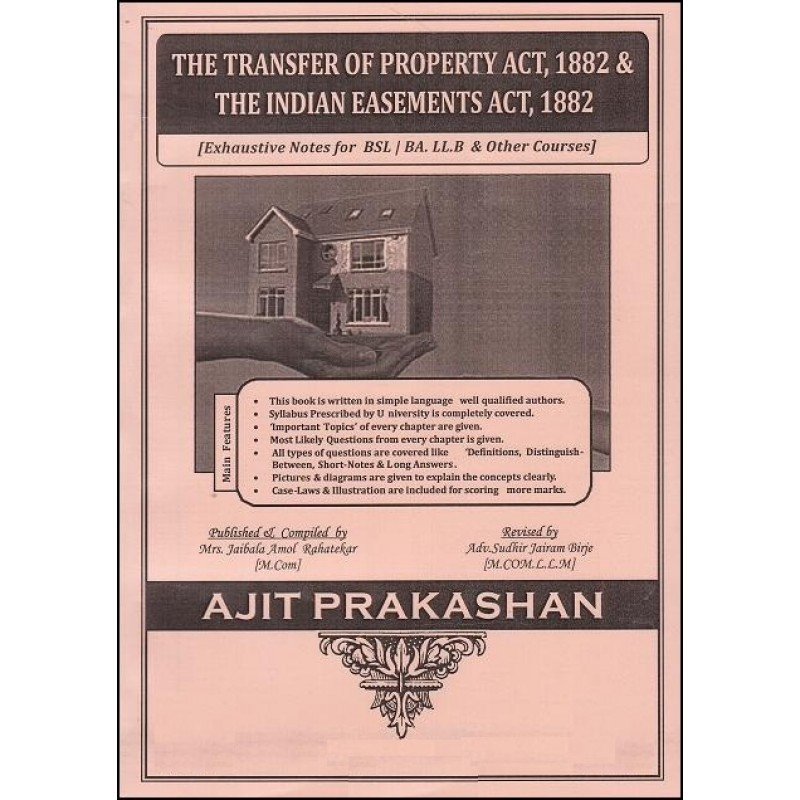 Transfer of Property Act, 1882 with Indian Easement Act, 1882 For