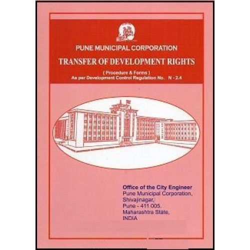 Ajit Prakashan's Pune Municipal Corporation Transfer of Development Rights, 2016 Edn.