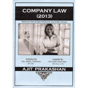 Ajit Prakashan's Company Law, 2013 for BSl & LL.B [English] by Adv. Sudhir Jairam Birje