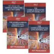Ajit Prakashan's Goods & Service Tax (GST) Act, 2017 Combo (Including GST Act, Schedule, PPT, Reports)