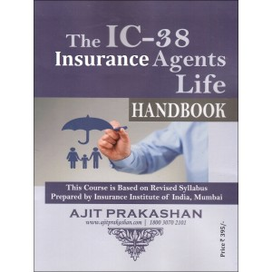 Ajit Prakashan's The IC-38 Insurance Agents Life Handbook by Insurance Institute of India