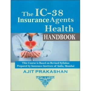 Ajit Prakashan's  The IC-38 Insurance Agents Health Handbook by Insurance Institute of India