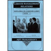 Ajit Prakashan's Labour Management Relations Notes for DLL & LW Paper - I by Adv. Sudhir J. Birje