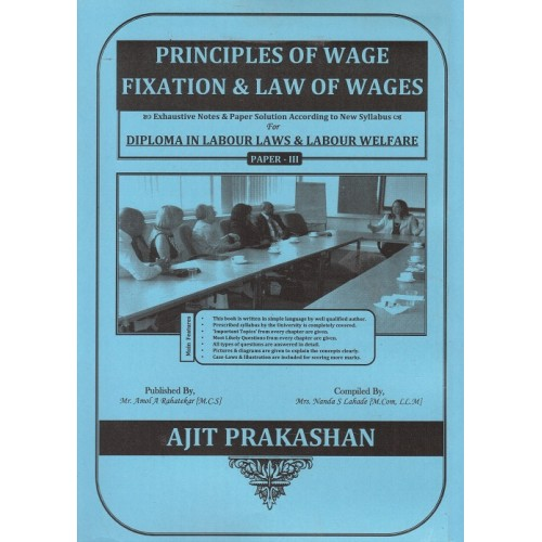 Ajit Prakashan's Principles of Wage Fixation Notes for DLL & LW Paper - III by Adv. Sudhir J. Birje