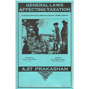 Ajit Prakashan's General Laws Affecting Taxation Notes for DTL Paper I by Adv. Sudhir J. Birje