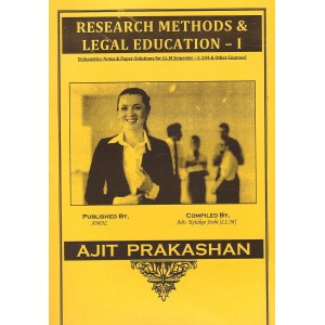Ajit Prakashan's Notes on Legal Education & Research Methods - I  for LLM - I,  Sem - I by Adv. Ketakee Joshi
