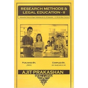 Ajit Prakashan's Legal Education & Research Methodology - II Notes for LL.M - I Sem - II by Adv. Ketakee Joshi