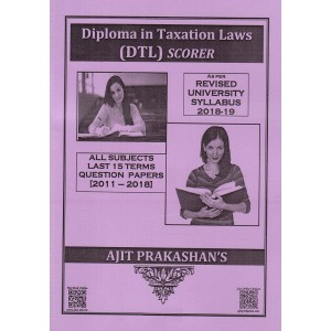 Ajit Prakashan's Scorer (QPS) for Diploma in Taxation Laws (DTL New Syllabus)