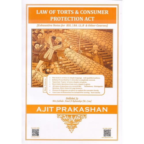 Ajit Prakashan's Law of Torts & Consumer Protection Act, 1986 for BSL | BA. LL.B