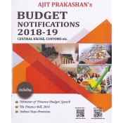 Budget Notifications 2018-19 Central Excise, Customs etc. By Ajit Prakashan