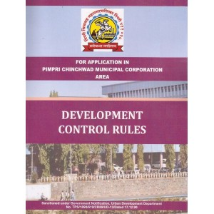 Ajit Prakashan's PCMC Development Control Rules (For Application in Primpri Chinchwad Municipal Corporation Area)