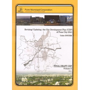 Ajit Prakashan's Revising / Updating the City Development Plan (CDP) of Pune City 2041| Final Draft CDP (Volume I) 2012