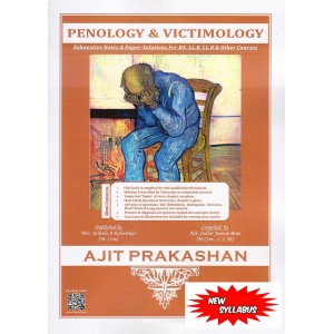 Ajit Prakashan's Penology & Victimology Notes for BA. LL.B & LL.B [New Syllabus] by Adv. Sudhir J. Birje