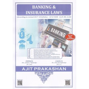 Ajit Prakashan's Banking & Insurance Laws for LL.B & BA. LLB Students [New Syllabus] by Mr. Amol Rahatekar