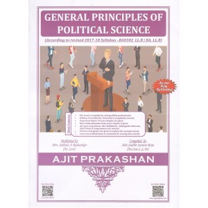 Ajit Prakashan's General Principles of Political Science for BA. LL.B & LL.B [New Syllabus] by Adv. Sudhir J. Birje