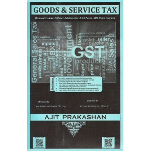 Ajit Prakashan's Goods & Service Tax for DTL Paper III [New Syllabus] by Adv. Sudhir J. Birje
