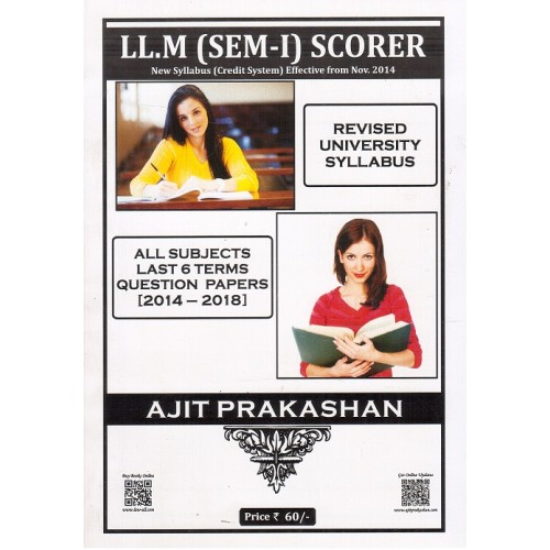 Ajit Prakashan's Scorer (QPS) For LL.M (Sem - I) |New Syllabus (Credit System) Effective from Nov. 2014