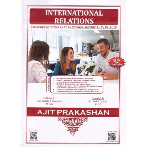 Ajit Prakashan's International Relations for BA.LL.B [New Syllabus] by Ms. Kishori N. Gojre