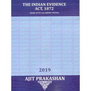 Ajit Prakashan's The Indian Evidence Act, 1872 (Bare Acts with Short Notes)
