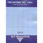 Ajit Prakashan's The Income Tax Act, 1961 (IT: Bare Acts with Short Notes)