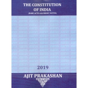 Ajit Prakashan's The Constitution of India (Bare Acts with Short Notes)