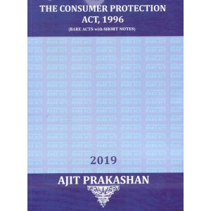 Ajit Prakashan's The Consumer Protection Act, 1996 (Bare Acts with Short Notes)