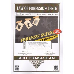 Ajit Prakashan's Law of Forensic Science for LL.B & BA. LL.B [New Syllabus] by Adv. Sudhir J. Birje