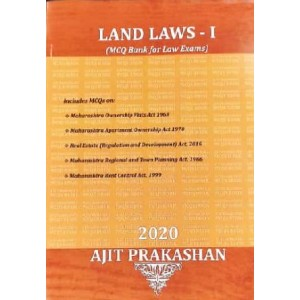 Ajit Prakashan's Land Laws I MCQ Bank for Law Exams [Edn. 2020]