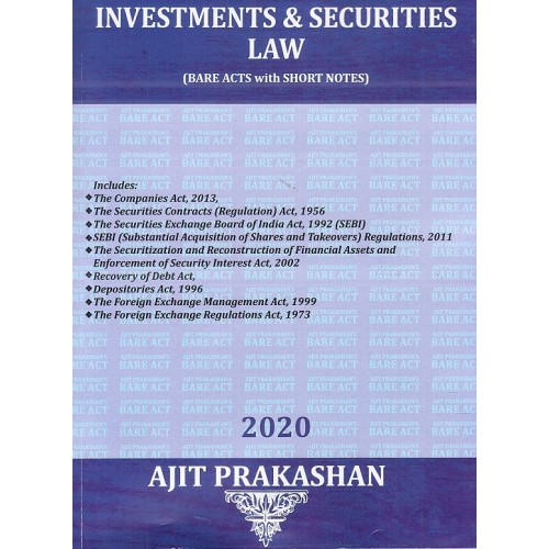 Ajit Prakashan's Investments & Securities Law (Bare Acts with Short Notes) for BA.LL.B & LL.B [July 2019 New Syllabus]