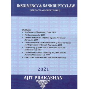Ajit Prakashan's Insolvency & Bankruptcy Law (Bare Acts with Short Notes) | [2020-21. Edn]