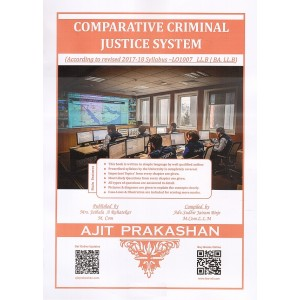 Ajit Prakashan's Comparative Criminal Justice System for BA. LL.B & LL.B (New Syllabus) by Adv. Sudhir J. Birje