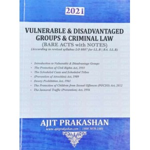 Ajit Prakashan's Vulnerable & Disadvantaged Groups & Criminal Law (Bare Acts with Notes)