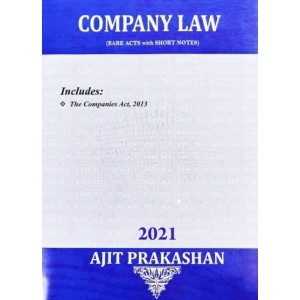 Ajit Prakashan's Company Law (Bare Acts with Short Notes)