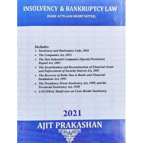 Ajit Prakashan's Insolvency & Bankruptcy Law (Bare Acts with Short Notes) | [2021. Edn]