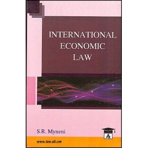 Allahabad Law Agency's International Economic Law For B.S.L & L.L.B by Dr. S. R. Myneni