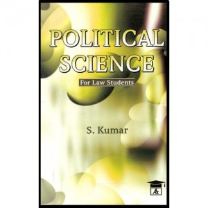 Allahabad Law Agency's Political Science For Law Students by S. Kumar