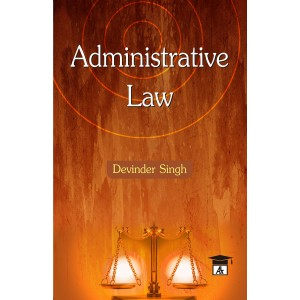 Allahabad Law Agency's Administrative Law for BSL & LLB by Devinder Singh
