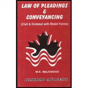 Allahabad Law Agency's Law of Pleadings & Conveyancing [D.P.C] For B.S.L & L.L.B by M. K. Majumdar