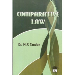 Allahabad Law Agency's Comparative Law For B.S.L & L.L.B by M. P. Tondon