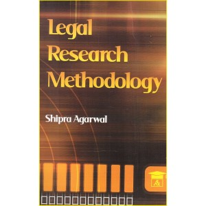 Allahabad Law Agency's Legal Research Methodology For LL.M by Shipra Agarwal
